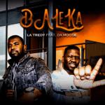 Latredy ft. DA Moose – Baleka