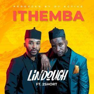 Lindough ft. 2Short – iThemba