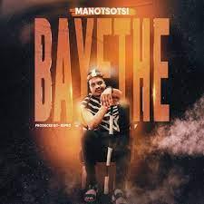 Mano Tsotsi – Bayethe