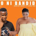 Master Azart Ft Cyria The Community – Ndido Ni Bandidela
