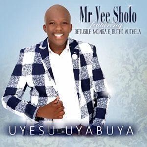 Mr Vee Sholo – Nami ngiyamangala