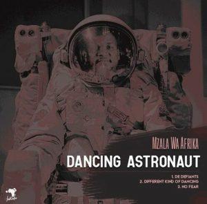 zala Wa Afrika – Dancing Astronaut EP