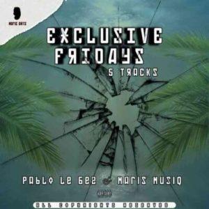 Pablo Lee Bee & Maris Muziq – Exclusive Fridays EP