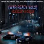 Phadee Boy & Africa Deep Soul ft. SbudaMaleather – WAR READY Vol.2