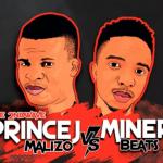 Prince J Malizo vs MinerBeats – Colour Festival