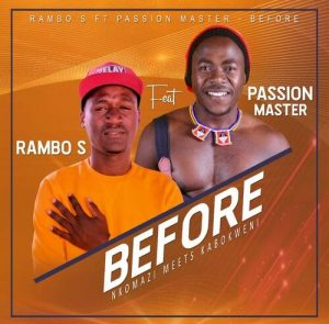 Rambo S ft. Passion Master – Before