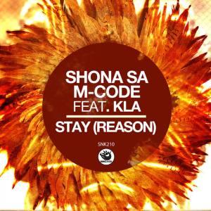 Shona SA, M-Code & Kla – Stay (Reason)