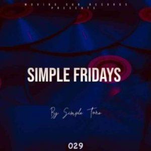 Simple Tone – Simple Fridays Vol 029 Mix