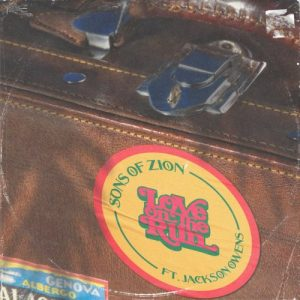 Sons of Zion – Love On The Run