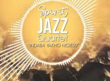Spirit Of Praise – Spirit Jazz Quartet (Indaba Yakho NoJesu)