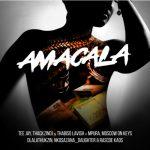 Tee Jay, ThackzinDj & Thabiso Lavish ft. Dlala Thukzin, Mpura, Nkosazana Daughter, Rascoe Kaos, Moscow – Amacala