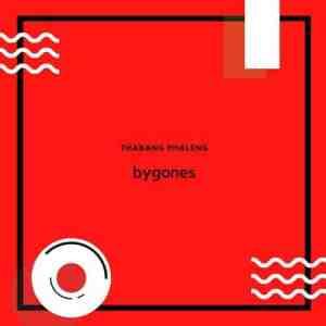 Thabang Phaleng – Bygones EP