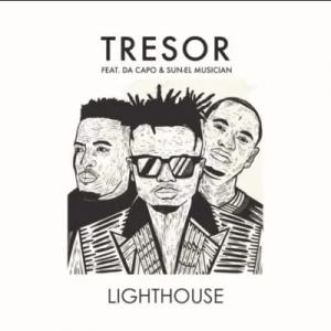 Tresor, Da Capo & Sun-EL Musician – Lighthouse