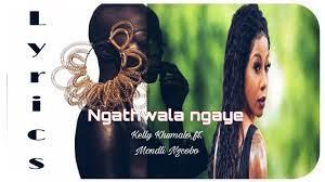 kelly khumalo – Ngathwala Ngaye