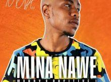 DJ Nova SA ft. Mandy & Positive J – Mina Nawe