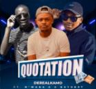 Derealkamo ft Bayor97 x N'wana G – Quotation
