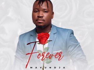 Mavundja – Forever