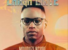 Mduduzi Ncube – Langa Linye