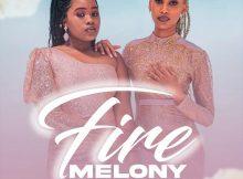 Melony & Tamyris Moiane – Fire