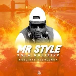 Mr Style – Xola Nhliziyo (Acapella)