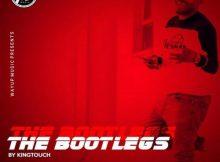 KingTouch – The Bootlegs EP