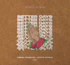 Pierre Johnson & Jason Scoble – Better Days