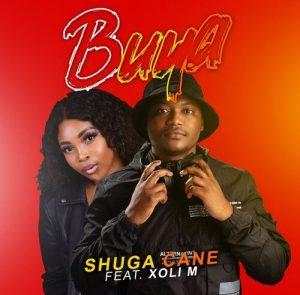 Shuga Cane ft. Xoli M – Buya