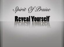 Spirit of Praise Ft. Benjamin Dube, Mmatema, Omega Khunou, Takie Ndou & Bongi Damans – Reveal Yourself