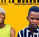Taken Wabo Rinee Ft Killer Wow – Lebati La Mokhukhu