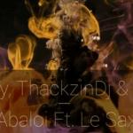 Tee Jay, ThackzinDj & Azana Ft. Le Sax – Abaloi