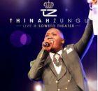 Thinah Zungu – Ngokukhuleka (Live)