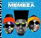 Vanco & Black Motion ft. Xelimpilo – Memeza