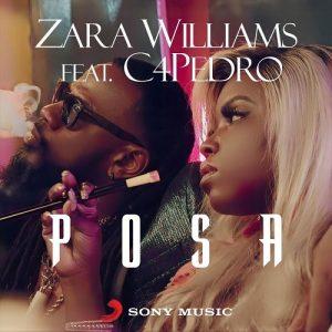 Zara Williams ft. C4 Pedro – Posa